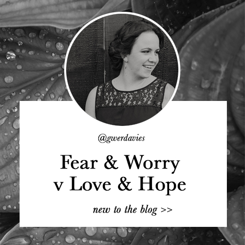Fear & Love v Worry and Hate - Latest Blog